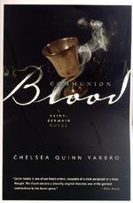 Communion Blood : A Saint-Germain Novel - Chelsea Quinn Yarbro