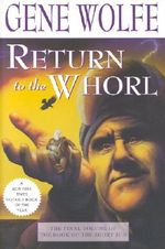 Return to the Whorl : Book of the Short Sun (Paperback) - Gene Wolfe