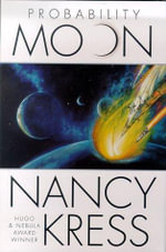 Probability Moon - Nancy Kress