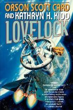Lovelock : Mayflower Trilogy Book 1 - Orson Scott Card