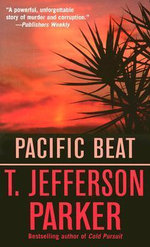 Pacific Beat - T Jefferson Parker
