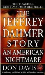 The Jeffrey Dahmer Story : An American Nightmare - Don Davis