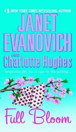 Full Bloom : Janet Evanovich's Full Series : Book 5 - Janet Evanovich