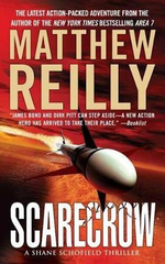 Scarecrow : Scarecrow Series : Book 3 - Matthew Reilly