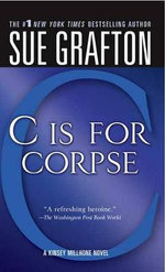 C Is for Corpse : Kinsey Millhone Mysteries (Paperback) - Sue Grafton