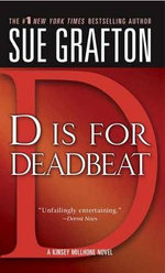 D Is for Deadbeat : Kinsey Millhone Mysteries (Paperback) - Sue Grafton