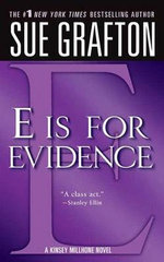 E Is for Evidence : Kinsey Millhone Series : Book 5 - Sue Grafton