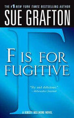F Is for Fugitive : Kinsey Millhone Mysteries (Paperback) - Sue Grafton