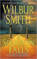 A Sparrow Falls : Courtney 1 Series : Book 3 - Wilbur Smith
