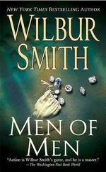 Men of Men : A book in the Ballantyne series - Wilbur Smith