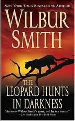 The Leopard Hunts in Darkness : A book in the Ballantyne series - Wilbur Smith