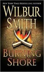 The Burning Shore : Courtney 2 Series : Book 1 - Wilbur Smith