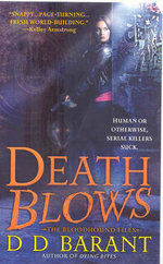 Death Blows : The Bloodhound Files  - D.D. Barant