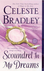 Scoundrel In My Dreams : The Runaway Brides - Celeste Bradley