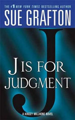 J Is for Judgment - Sue Grafton