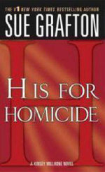 H is for Homicide : A Kinsey Millhone Mystery - Sue Grafton