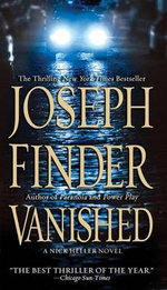 Vanished : A Nick Heller Novel - Joseph Finder