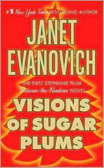 Visions of Sugar Plums : Stephanie Plum Series : Book 1 - Janet Evanovich