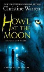 Howl At The Moon :  A Novel of the Others - Christine Warren