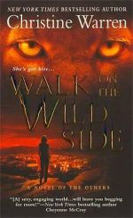 Walk On The Wild Side : The Others, Book 5 - Christine Warren