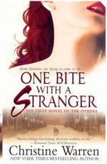 One Bite With A Stranger : The Others, Book 6 - Christine Warren