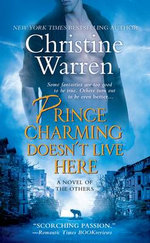 Prince Charming Doesn't Live Here : Others Series : Book 10 - Christine Warren