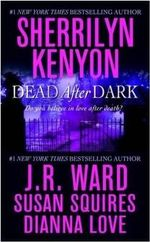 Dead After Dark - Sherrilyn Kenyon