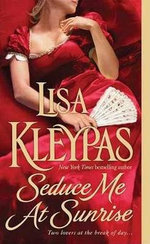 Seduce Me at Sunrise: Hathaways Book 2 :  Hathaways Book 2 - Lisa Kleypas