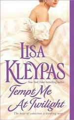 Tempt Me at Twilight : Hathaways 3 :  Hathaways 3 - Lisa Kleypas