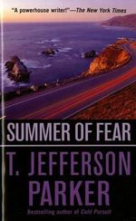 Summer of Fear - T. Jefferson Parker