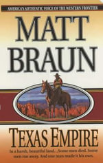 Texas Empire - Matt Braun