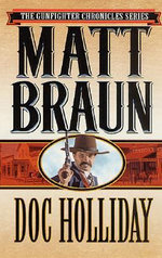 Doc Holliday - Matt Braun
