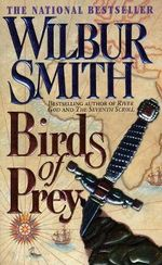 Birds of Prey : Courtney 3 Series : Book 1 - Wilbur Smith