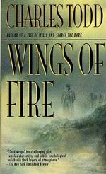 Wings of Fire : Wings of Fire - Charles Todd