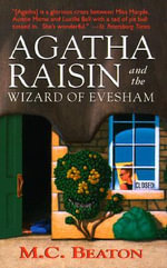 Agatha Raisin and the Wizard of Evesham - M. C. Beaton