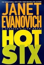 Hot Six : Stephanie Plum Series : Book 6 (USA Edition) - Janet Evanovich