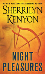 Night Pleasures (Kyrian & Amanda) : Dark Hunter Series :  Book 1 - Sherrilyn Kenyon