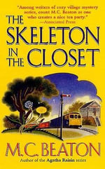 The Skeleton in the Closet - M C Beaton