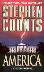 America : A Jake Grafton Novel - Stephen Coonts