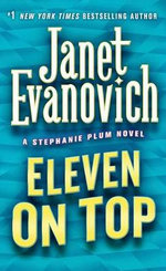 Eleven on Top : Stephanie Plum Series : Book 11 (USA Edition) - Janet Evanovich