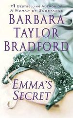 Emma's Secret : Emma Harte Series : Book 4 - Barbara Taylor Bradford