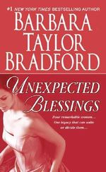 Unexpected Blessings : Emma Harte Series : Book 5 - Barbara Taylor Bradford