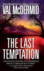 The Last Temptation : Tony Hill / Carol Jordan Series : Book 3 - Val McDermid