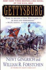 Gettysburg : A Novel of the Civil War - Newt Gingrich