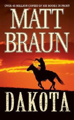 Dakota - Matt Braun