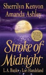 Stroke of Midnight : St. Martin's Paperbacks Romance - Sherrilyn Kenyon