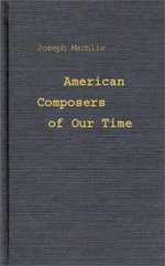 American Composers of Our Time - Joseph Machlis