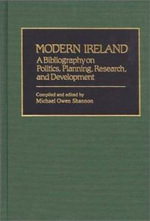 Modern Ireland : A Bibliography on Politics, Planning, Research, and Development - Michael Owen Shannon