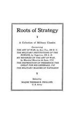 Roots of Strategy: Bk. 1 : Military Classics