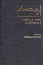 Titta Ruffo : An Anthology - Andrew Farkas